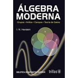 Álgebra Moderna; I. N. Herstein