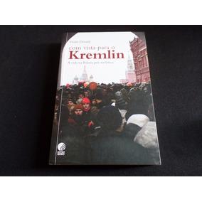 Vivian Oswald - Com Vista Para O Kremlin - Livro