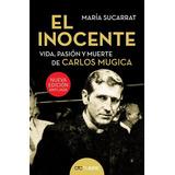 El Inocente - Nueva Edicion Ampliada - Maria Sucarrat