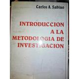 Introducción A La Metodología De Investigación C. Sabino