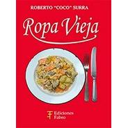 Ropa Vieja. Ediciones Fabro