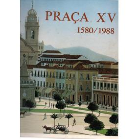 Praça Xv - 1580 / 1988