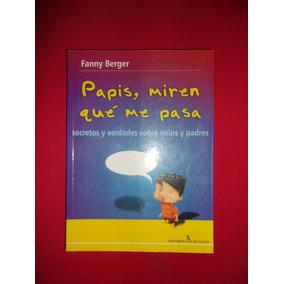 Libro Para Entender A Nuestros Hijos.