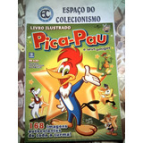 Álbum + Lote 153 Figurinhas Pica-pau E Seus Amigos 2009