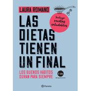 Libro Las Dietas Tienen Un Final - Editorial Planeta