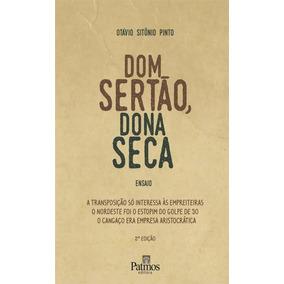 Dom Sertão, Dona Seca