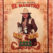 Cd Raul Ortega Yo Sigo Siendo El Maestro Fonovisa