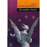 Libro; De Noche Vienes / Elena Poniatowska