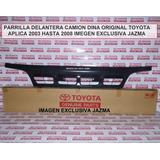 Parrilla Delantera Dyna 2003 2008 Orig Toyota 53111-37470