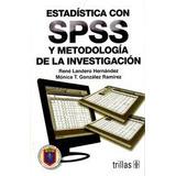 Estadistica Con Spss Y Metodologia De La Investigacion; Lan