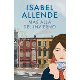Isabel Allende : Más Allá Del Invierno