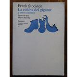 Frank Stockton - La Colcha Del Gigante Y Otros Cuentos