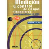 Libro: Medición Y Control De Riesgos Financieros - Pdf