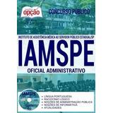 Apostila Concurso Iamspe 2017 - Oficial Administrativo