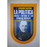 La Política Lógica Y Método En Las Ciencias Sociales