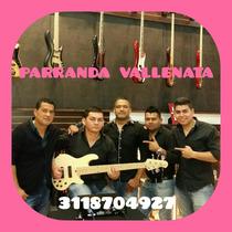 Parranda Vallnata En Bogota - 3118704927 - 4032495