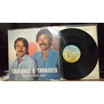 Lp Vinil Sertanejo Taviano & Tavares Prato Do Dia 1986
