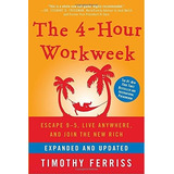 Libro The 4-hour Workweek: Escape 9-5, Timothy Ferriss