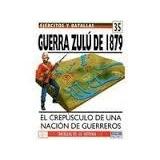 Libro Guerra Zulu De 1879 El Crepusculo De Una Nacion