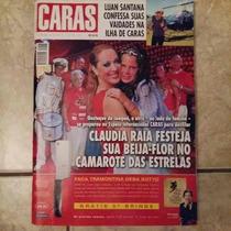 Revista Caras 906 Ano 18 No. 11 Luan Santana. Cláudia Raia.