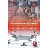 Planificacion Estrategica De Las Organizaciones Deportivas D