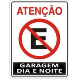 Placa Sinalização Proibido Estacionar Garagem Dia E Noite