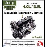 Manual Taller Motor Jeep 4.0l Y 2.5l En Español