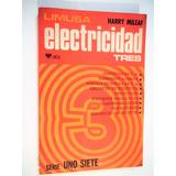 Electricidad 3 Serie 1 - 7 Harry Mileaf