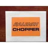 Calca Al Agua Raleigh Chopper ( Made In England)