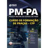 Apostila Concurso Pm-pa 2020 Formação De Praças - Cfp