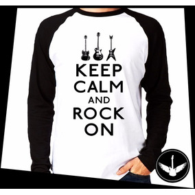 Manga Longa Keep Calm Rock On Blusa Camisa Comprida