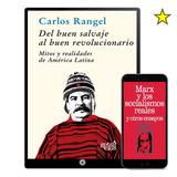 Del Buen Salvaje Al Buen Revolucionario 6 Libros - Digital