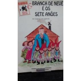 Branca De Neve E Os Sete Anões M. Company R. Capdevila