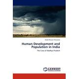 Human Development And Population In India; Chau Envío Gratis
