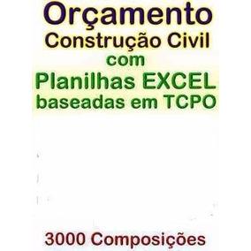 Orçamento De Construção Civil C/ Planilhas Excel E Tcpo