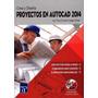 Crea Y Diseña Proyectos Construccion Autocad 2014 54 Soles