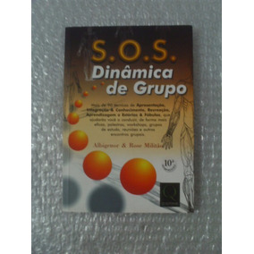 S. O. S. Dinâmica De Grupo - Albigenor & Rose Militão
