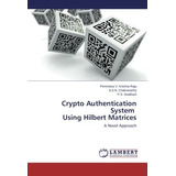 Crypto Authentication System Using Hilbert Matr Envío Gratis