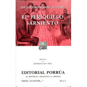 Periquillo Sarniento, El - Fernandez De Lizardi, Jose Joaqui