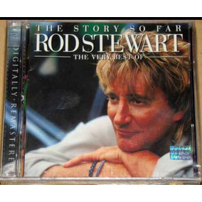 Cd Doble Rod Stewart The Story So Far : The Very Best