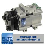 Compresor A/c Ford Mustang Gt Año 1994 Al 2005