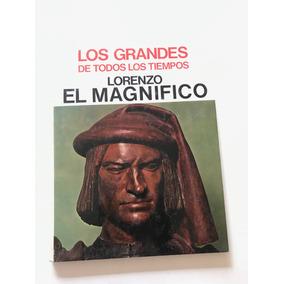 Biografía Los Grnds De Todos Los Tiempos_lorenzo_elmagnifico