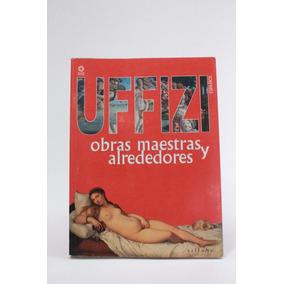 Galerias Uffizi Obras Maestras Italianas Pintura Escultur B1
