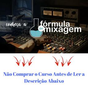 Curso Fórmula De Mixagem