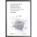 Carlos Nino - Una Teoría De La Justicia Para La Democracia