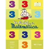 Yo, Matías Y La Matemática 3 - Ed. Tinta Fresca Anillado