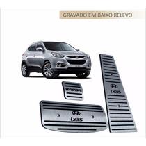 Pedaleiras Aço Inox Premium Hyundai Ix 35 !!!