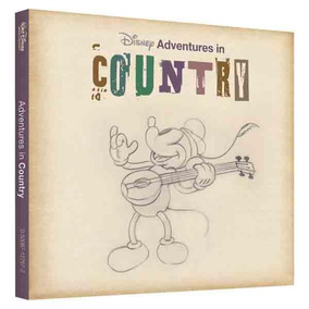 Cd - Disney Adventures In Country