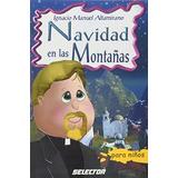 Libro Navidad En Las Montañas - Nuevo