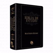 Bíblia Estudo Mathew Henri - Preta Frete Gratis